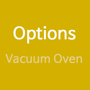 Options (Vacuum Oven)