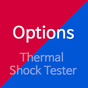 Option(Thermal Shock Tester)